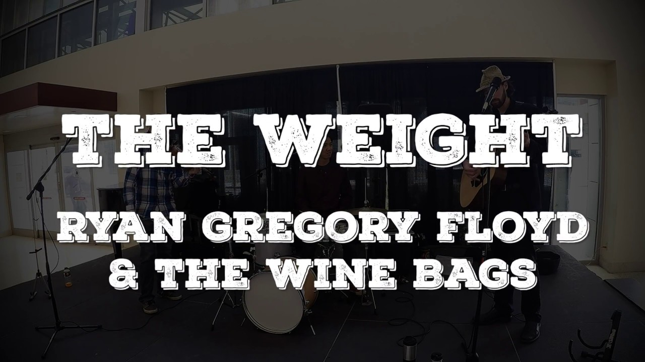 Download The Weight - Ryan Gregory Floyd (Fun Live Band Cover 2017)