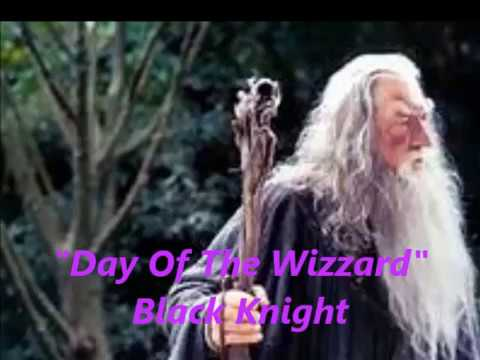 Black Knight- Day Of The Wizzard