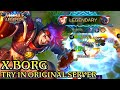 New Hero X.Borg Best Fighter - Mobile Legends Bang Bang