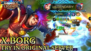 New Hero X.Borg Best Fighter - Mobile Legends Bang Bang