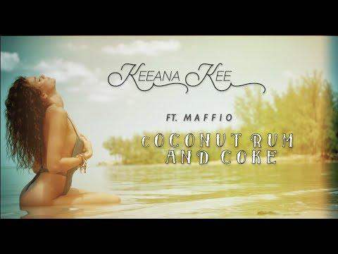 Keeana Kee ft. Maffio - Coconut Rum and Coke (Lyrics Video)