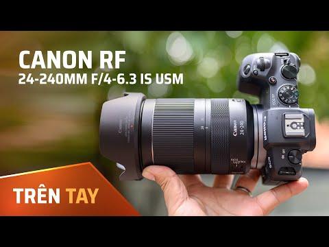 Trên tay ống kính Canon RF 24-240mm f/4-6.3 IS USM + Ảnh chụp thử