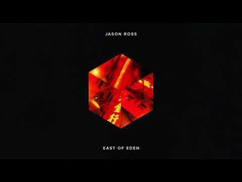 Jason Ross - East Of Eden Mp3