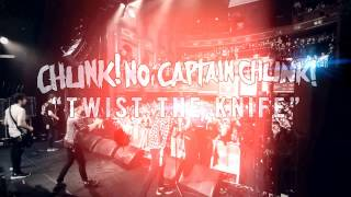 Chunk! No, Captain Chunk! - Twist The Knife