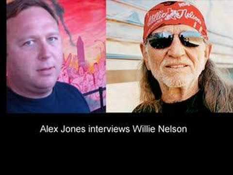 Alex Jones Interviews Willie Nelson part 1