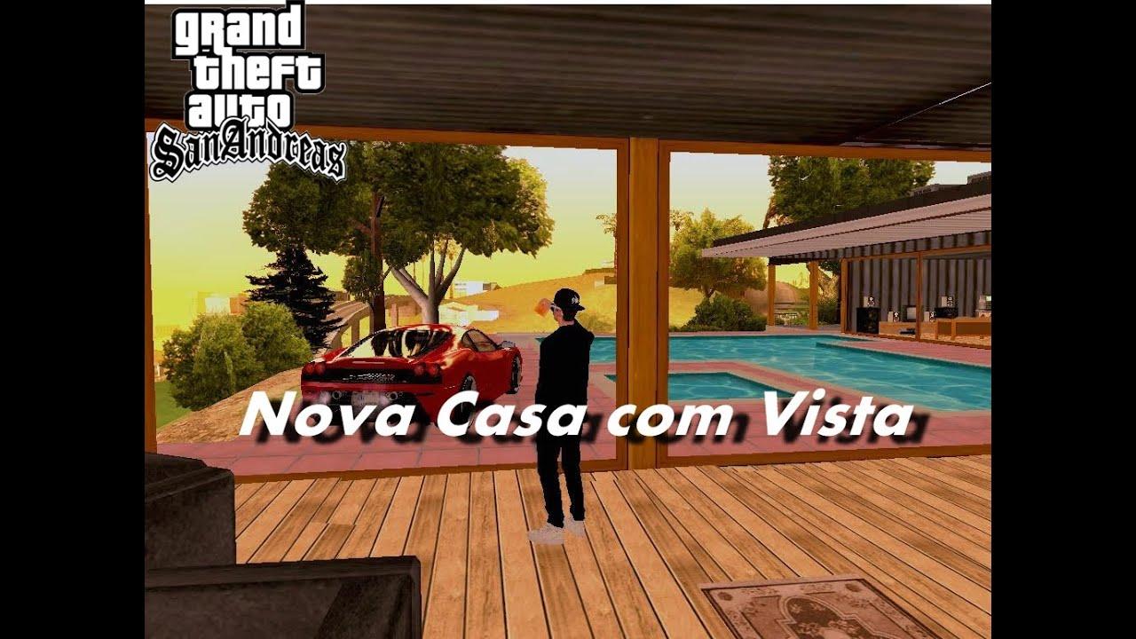 Casa com vista para gta san com save youtube for Casa moderna gta sa