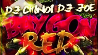 DJ Chinoi & Dj  Joe - Baygon Red
