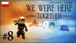 We Were Here Together PL #8 z Corle | Świąteczny update :o