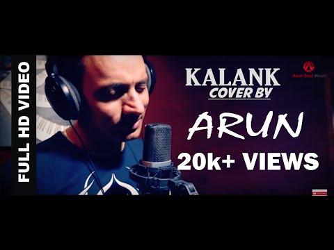 kalank-title-track-|-cover-|-arun-saxena-|-arjit-singh-|-#arunsoulmusic