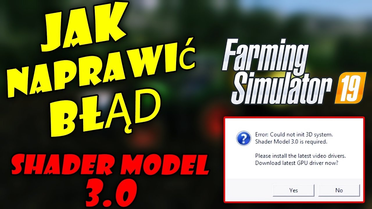 3d system shader model 3.0 download farming simulator 2019