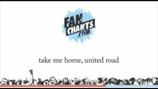 Manchaster United - Take Me Home United Road - Fanchant Football Song