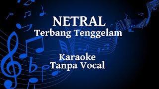 Netral - Terbang Tenggelam Karaoke