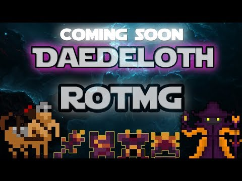 Rotmg Private Server , Daedeloth Rotmg - Coming Soon , Custom Boss , Dungeon , Items