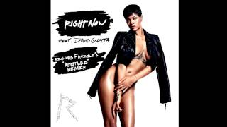 Rihanna feat David Guetta - Right Now (Richard Fraioli's 'Bootleg' Remix)
