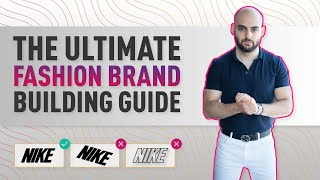 The Ultimate Fashion Brand Building Guide