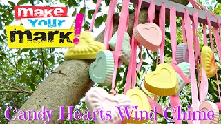 How To: Candy Hearts Wind Chime