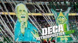 Deca! - Retrospectiva Palmeiras 2018