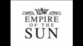 Empire of the sun Tiger by my side