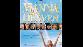 Manna From Heaven - movie trailer with Shirley Jones, Cloris Leachman, Wendie Malick...