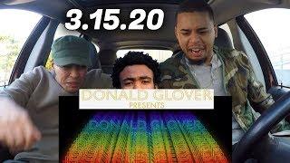 Donald Glover/Childish Gambino - 3.15.20   REACTION REVIEW
