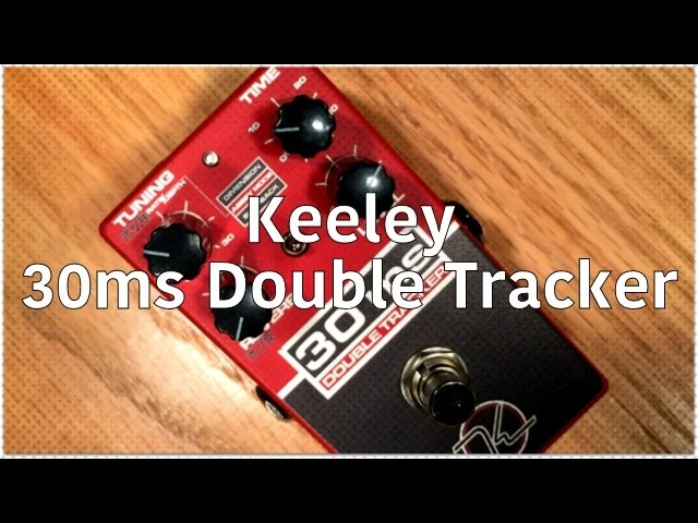 Keeley - Engineering 30ms Automatic Double Tracker Demo