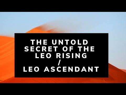 The Untold Secret Of The Leo Rising/ Leo Ascendant