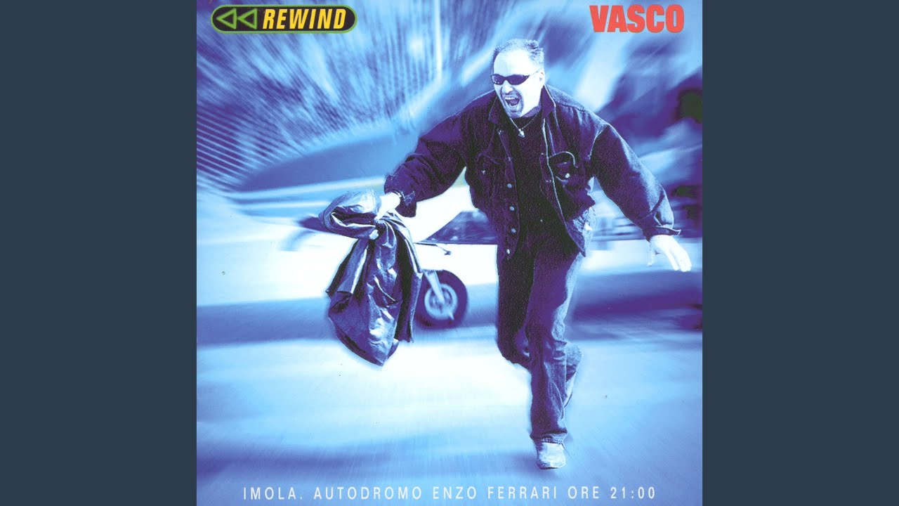 Rewind Vasco Rossi Rewind Radio Edit