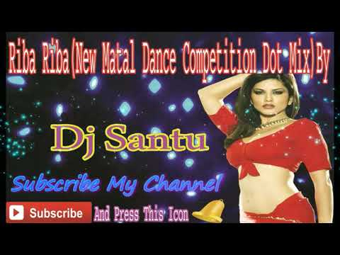 Riva Riva Rivar Matha Fully Matal Competition Dot Mix By DJ SanTu