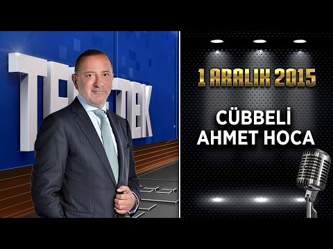 Teke Tek - 1 Aralık 2015 (Cübbeli Ahmet Hoca)