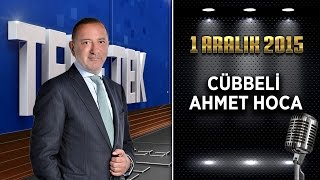Teke Tek   1 Aralık 2015 Cübbeli Ahmet Hoca
