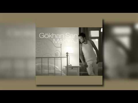 Gökhan San - Makyaj (Remix)