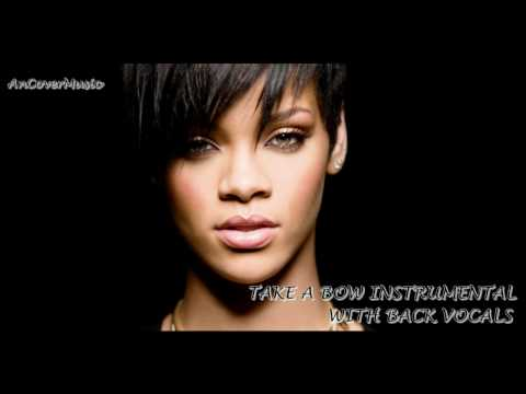 Rihanna - Take A Bow (Instrumental With Back Vocals)