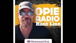 Opie Radio Rant Line Promo!
