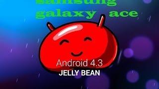 android 4.3 para samsung galaxy ace