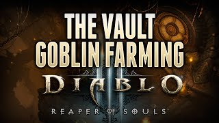 D3 RoS : Goblin Farming Guide to Find Vault (Diablo 3 Reaper of Souls Tutorial)