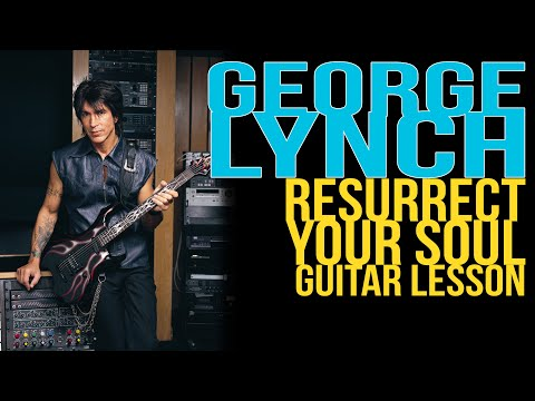 George Lynch, Resurrect Your Soul, Rhythm Guitar Lesson - Ly