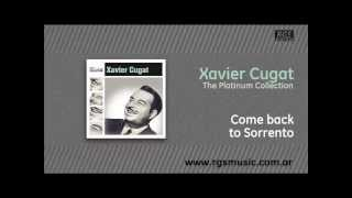Xavier Cugat - Come back to Sorrento