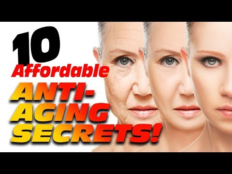 Top Ten Affordable & Effective ANTI-AGING Secrets! Over 50+