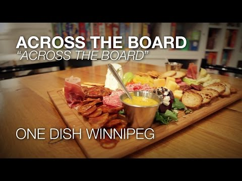 One Dish Winnipeg - Across The Board