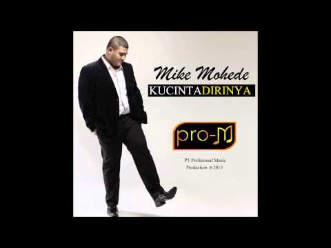 Mike Mohede - Kucinta Dirinya (Official Lyric Video)