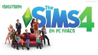 The Sims 4 Em PC Fraco / Intel Celeron 847