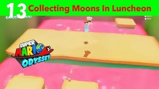 Mario Odyssey Part 13-Collecting Moons In Luncheon