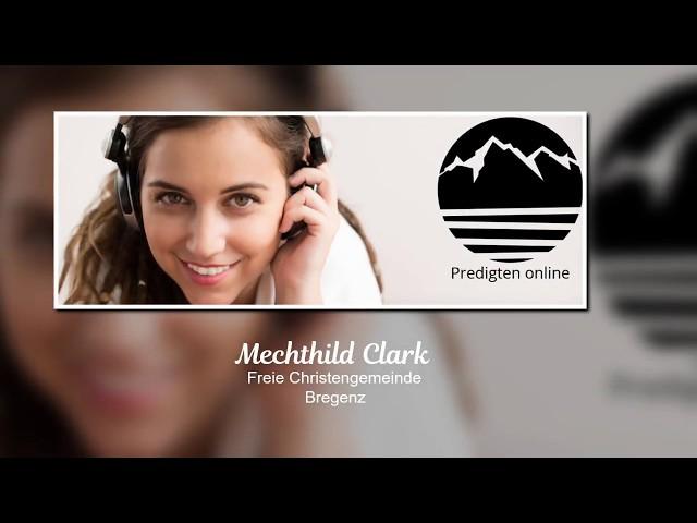 Mechthild Clark: Zur Freiheit berufen (Predigt)