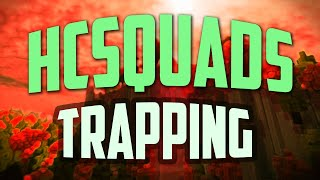 hcsquads   trapping montage 1