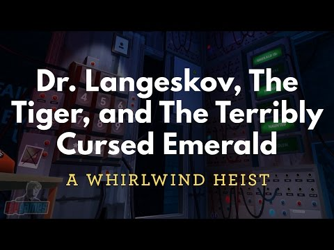 Dr. Langeskov, The Tiger And The Terribly Cursed Emerald: A Whirlwind Heist | Walkthrough Gameplay