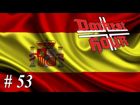 Let's play Darkest Hour: A Hearts of Iron Game - Spain: Part 53 Tactical Withdrawal |