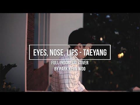 [COVER] Eyes, Nose, Lips - TAEYANG | INDO VER. | Jakarta Park || Park Keun Woo