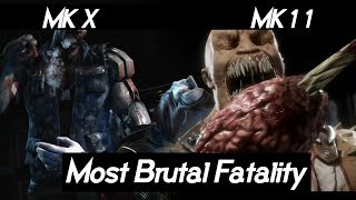 "Mortal Kombat 11 ""Most BRUTAL Fatality"" VS Mortal Kombat X 