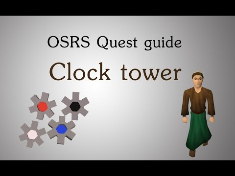 [OSRS] Clock tower quest guide