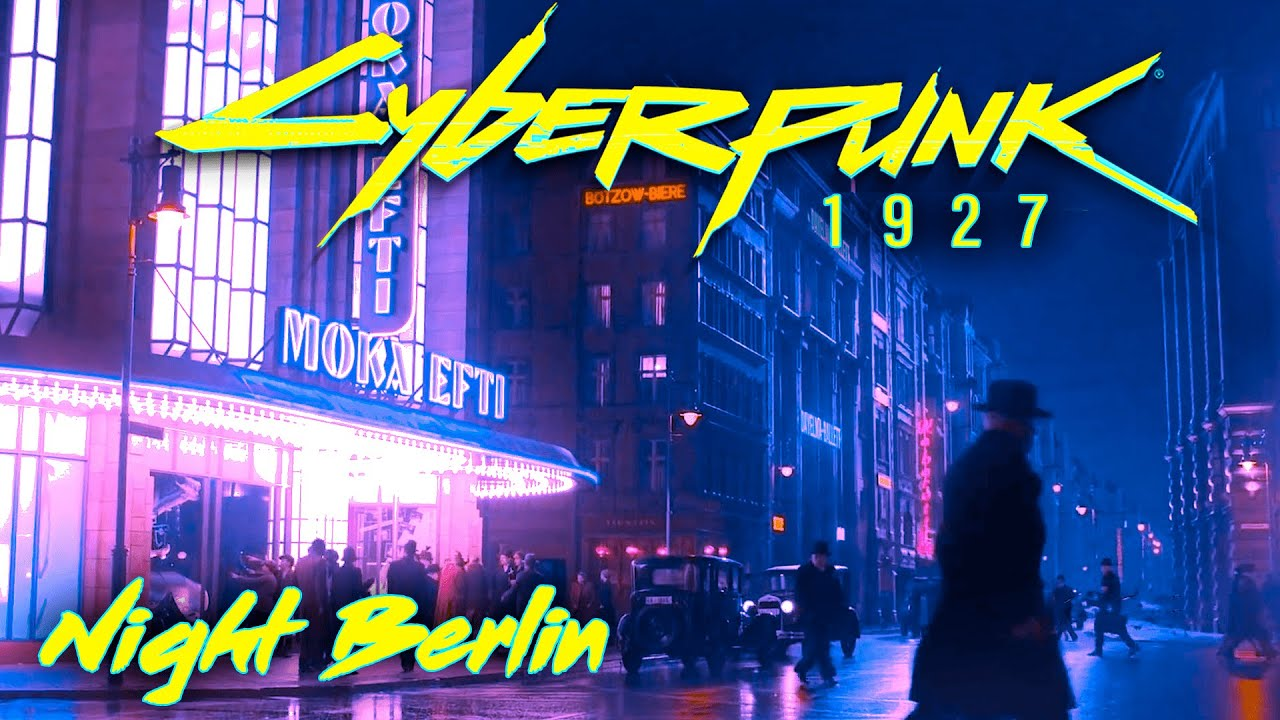 Cyberpunk 1927 — Night Berlin Edition